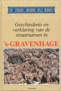 Geschiedenis ven verklaring van de straatnamen in 's-Gravenhage