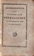 Geschiedenissen der Verenigde Nederlanden voor de vaderlandsche jeugd Zesde Deel