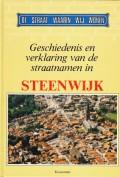 Geschiedenis en verklaring van de straatnamen in Steenwijk