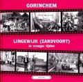 Gorinchem, Lingewijk (Zandvoort) in vroeger tijden deel 4