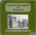 Grepen uit het dorpsgebeuren van Berkenwoude 1930-1980
