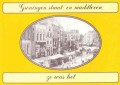 Groningen straatleven en marktleven zo was het