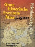 Grote Historische Provincie Atlas Friesland 1853-1856