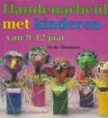 Handenarbeid met kinderen van 9-12 Jaar