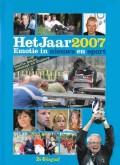 Het Jaar 2007 - Emotie in nieuws en sport