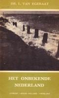 Het onbekende Nederland deel 3 (Utrecht, Noord-Holland en Friesland)