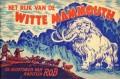 De avonturen van Kapitein Rob, Het rijk van de Witte Mammouth nr 16