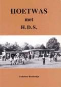 Hoetwas met H.D.S.