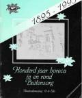 Honderd jaar horeca in en rond Buitenzorg 1895-1995
