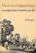 Huur en conjunctuur de woningmarkt in Amsterdam, 1550-1850