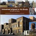 Industrieel erfgoed in Via Breda