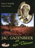 Jac. Gazenbeek en zijn Veluwe