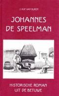 Johannes de Speelman( Historische roman uit de Betuwe)