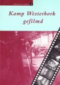 Kamp Westerbork gefilmd (Westerbork Cahiers 5)