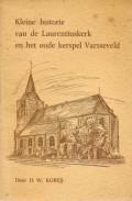 Kleine historie van de Laurentiuskerk en het oude kerspel Varsseveld