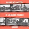 Langs de Amstel in vroeger tijden