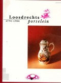 Loosdrechts porselein 1774-1784