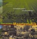 Tien eeuwen Maartensdijk. Een landelijke gemeente in Midden-Nederland