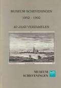 Museum Scheveningen 1952-1992