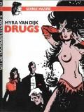 Myra van Dijk, Drugs ( Album 2)
