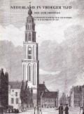 Nederland in vroeger tijd Deel XXIII Groningen