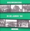 Nieuwerkerk in de jaren 50