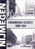 Nijmegen veranderd gezicht 1900 - 1983