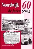 Noordwijk de jaren zestig