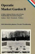 Operatie Market Garden II