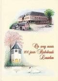 Op weg naar 100 jaar Rabobank Leusden
