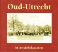 Oud-Utrecht in ansichtenkaarten