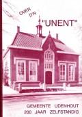 """Over d'n """"Unent"""" Gemeente Udenhout 200 jaar zelfstandig"""