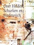 Over Helden, Schurken en Hadewijch Deel II Beeldende Kunst