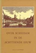 Over Schiedam in de achttiende eeuw