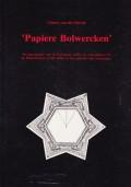 'Papiere Bolwercken'