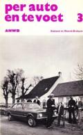 Per auto en te voet deel 3 Zeeland en Noord-Brabant