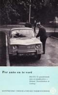 Per auto en te voet deel 3 Zeeland, Noord-Brabant en Limburg