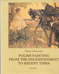 Polish painting from the enlightenment to recent times