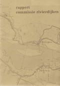 Rapport commissie rivierdijken Herwijnen - Zuilichem