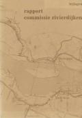Rapport commissie rivierdijken Herwijnen - Zuilichem Bijlagen