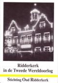 Ridderkerk in de Tweede Wereldoorlog