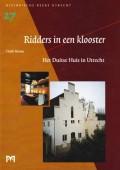Ridders in een klooster (Het Duitse Huis in Utrecht)