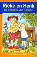 Rieke en Henk - De vriendjes van Knabbel