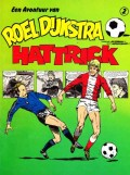 De Avontuur van Roel Dijkstra, Hattrick