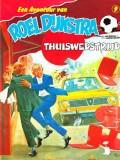 De Avontuur van Roel Dijkstra, Thuiswedstrijd