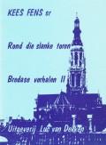 Rond die slanke toren Bredase verhalen deel 2