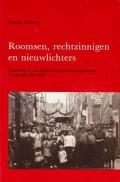 Roomsen, rechtzinnigen en nieuwlichters