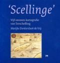 'Scellinge' Vijf eeuwen kartografie van Terschelling