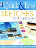 Quick & Easy Sketches for Scrapbookers