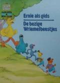 Ernie als gids - De bezige Wriemelbeestjes